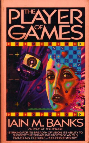 The Player of Games - Iain M. Banks - Harper - Nov 1990
